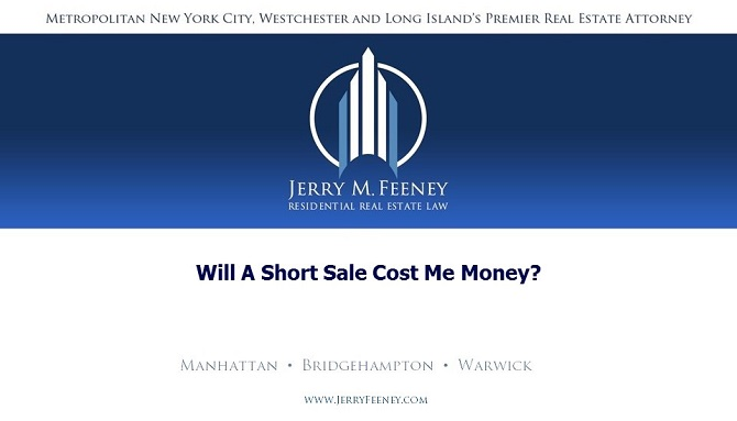 Will a Short Sale Cost Me Money?